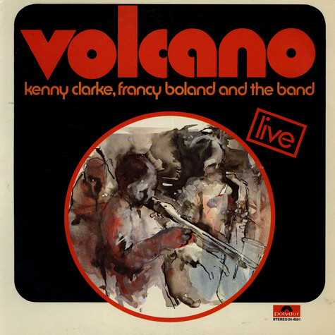 Kenny Clarke, Francy Boland And The Band - Volcano