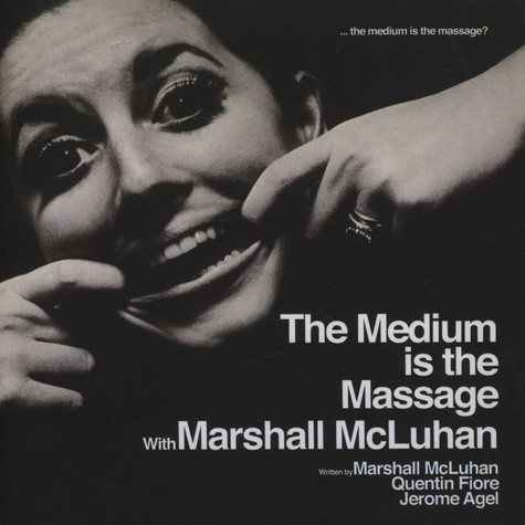 Marshall McLuhan - The Medium Is The Massage