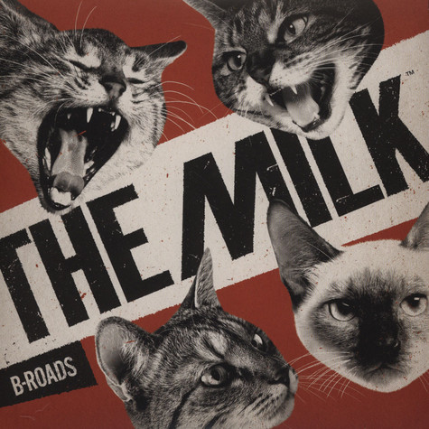 Milk, The - B Roads