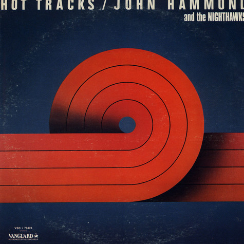 John Hammond And The Nighthawks - Hot Tracks