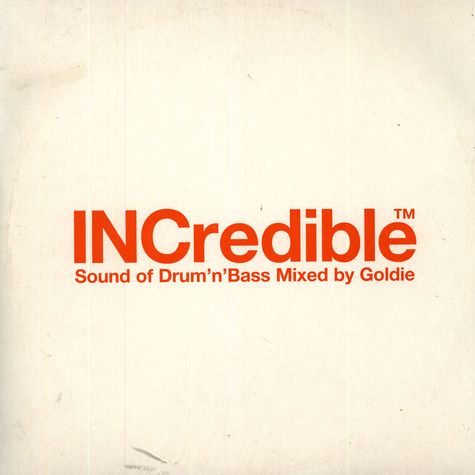 Goldie - INCredible Sound Of Drum'N'Bass Mixed By Goldie