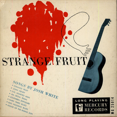 Josh White - Strange Fruit