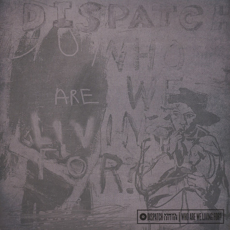 Dispatch - Who Are We Looking For