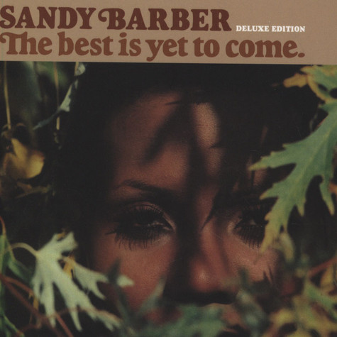 Sandy Barber - The Best Is Yet To Come Deluxe Edition