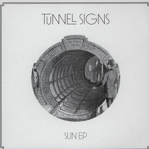 Tunnel Signs - Sun EP