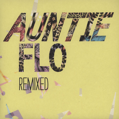 Auntie Flo / Pearson Sound / SOPHIE - Oh My Days / Highlife Remixes