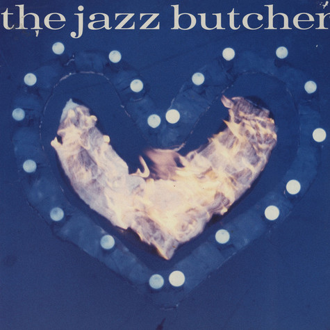 Jazz Butcher, The - Condition Blue