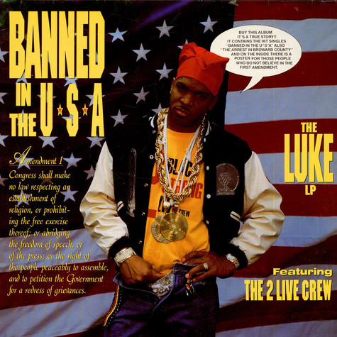 Luke Feat. The 2 Live Crew - Banned In The USA