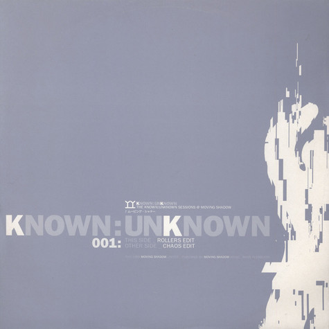 Known Unknown - The Known:Unknown Sessions @ Moving Shadow