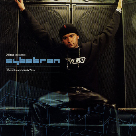 Cybotron Featuring Dillinja - I Wanna Know / Nasty Ways