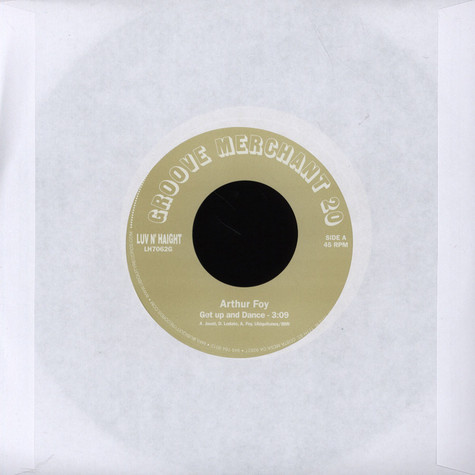 Arthur Foy / Soul Liberation - Get Up And Dance / Who Is Your Friend