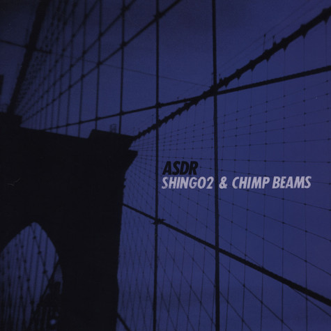 Shing02 & Chimp Beams - ASDR