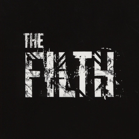 Filth, The - The Filth