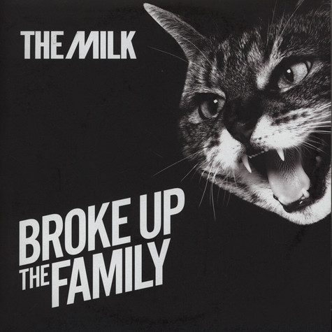 Milk, The - Broke Up The Family