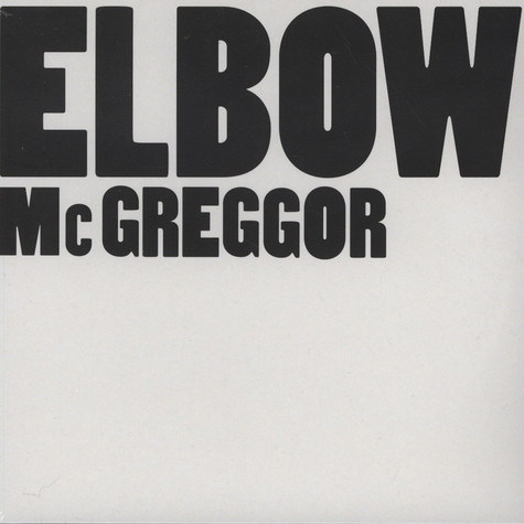 Elbow - Mc Greggor