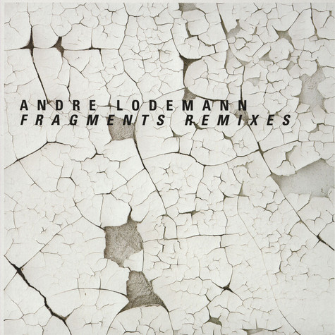 Andre Lodemann - Fragments Remixes