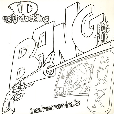Ugly Duckling - Bang for the buck instrumentals