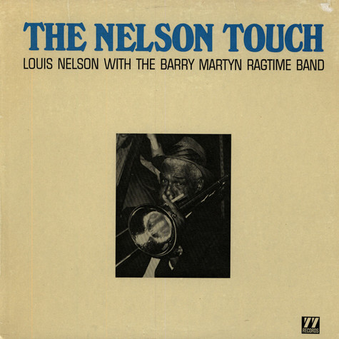 Louis Nelson & Barry Martyn Ragtime Band - The Nelson Touch