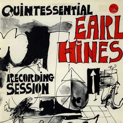 Earl Hines - The Quintessential Recording Session