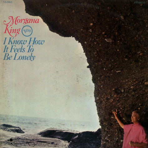 Morgana King - I Know How It Feels To Be Lonely