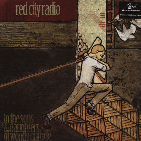Red City Radio - To The Sons & Daughters Of Woody Guthrie EP