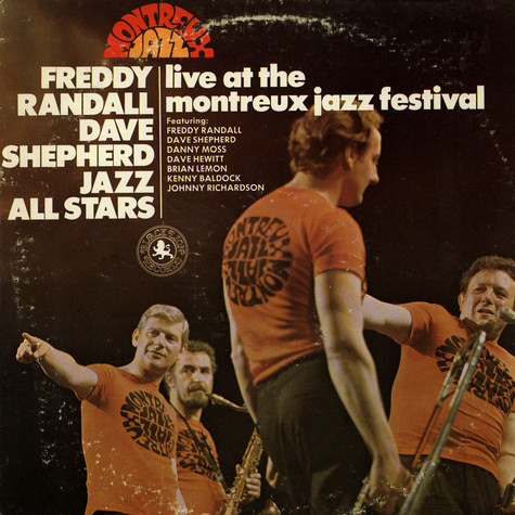 Freddy Randall / Dave Shepherd / Jazz All Stars - Live At The Montreux Jazz Festival