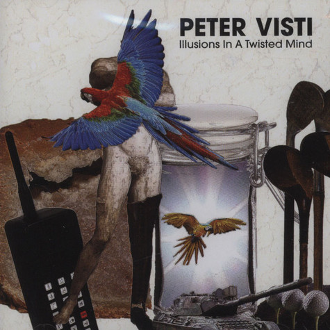 Peter Visti - Illusions In A Twisted Mind