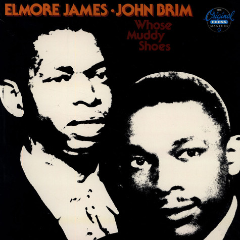 Elmore James & John Brim - Whose Muddy Shoes