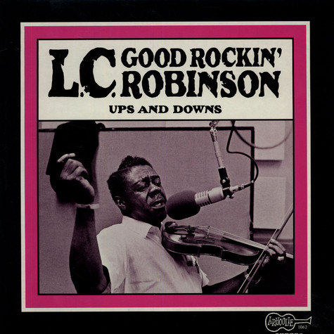 L.C. Robinson - Ups And Down