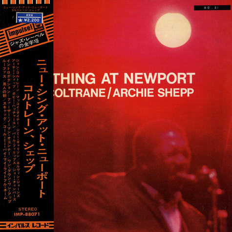John Coltrane & Archie Shepp - New Thing At Newport