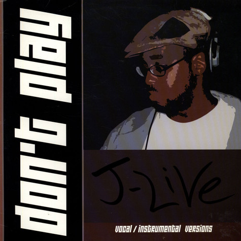 J-Live - Don't Play
