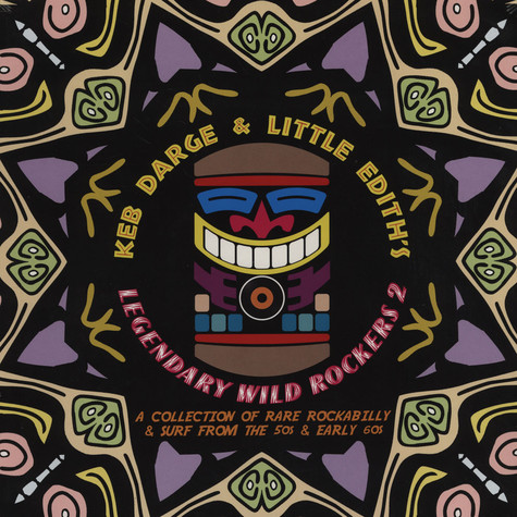 Keb Darge & Little Edith - Legendary Wild Rockers Volume 2: A Collection Of Rare Rockabilly & Surf From The 50's & Early 60's