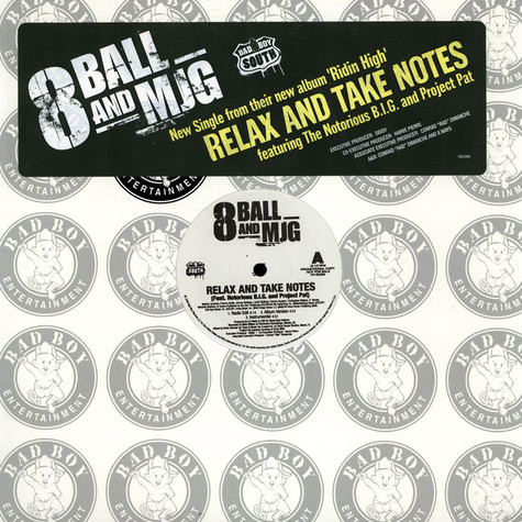 Eightball & M.J.G. - Relax And Take Notes / Turn Up The Bump