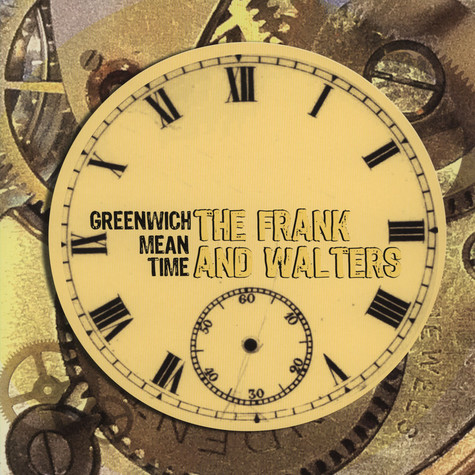 Frank And Walters, The - Greenwich Mean Time