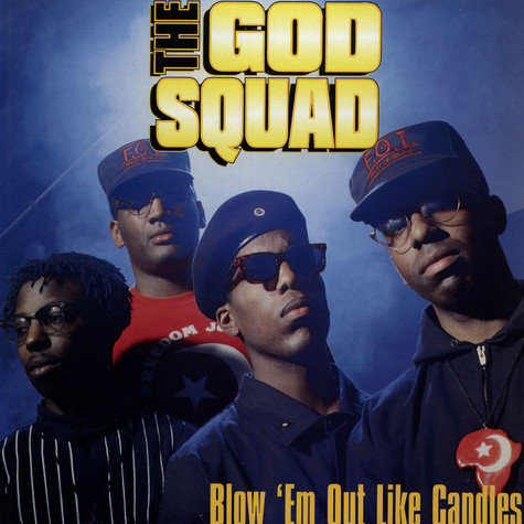 God Squad, The - Blow 'Em Out Like Candles