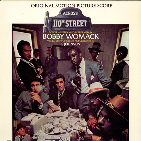 Bobby Womack & J.J. Johnson - OST Across 110th Street