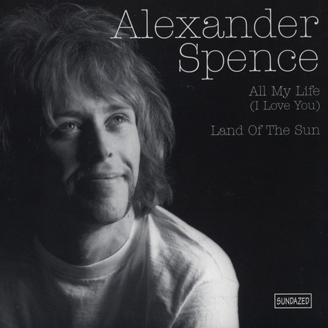 Alexander Spence - All My Life (I Love You)