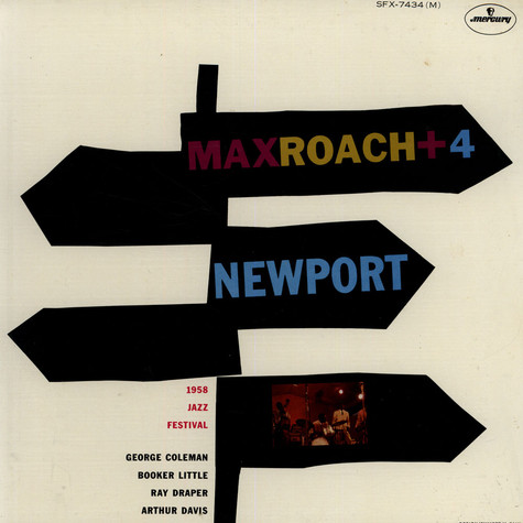 Max Roach Plus Four - Max Roach Plus Four At Newport