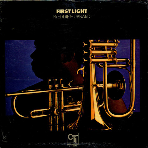 Freddie Hubbard - First Light