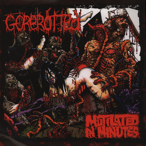 Gorerotted - Mutilated In Minutes Re-dux