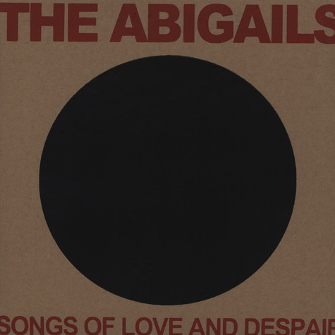 Abigails, The - Songs Of Love And Despair
