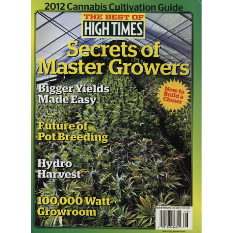 High Times Magazine - The Best Of High Times - Canabis Cultivation Guide 2012