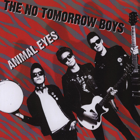 No Tomorrow Boys - Animal Eyes