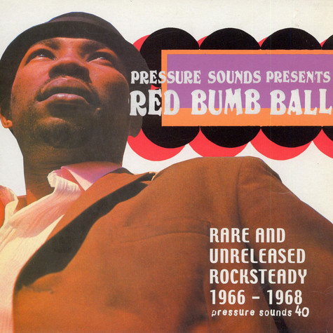 V.A. - Red Bumb Ball - Rare And Unreleased Rocksteady 1966 - 1968