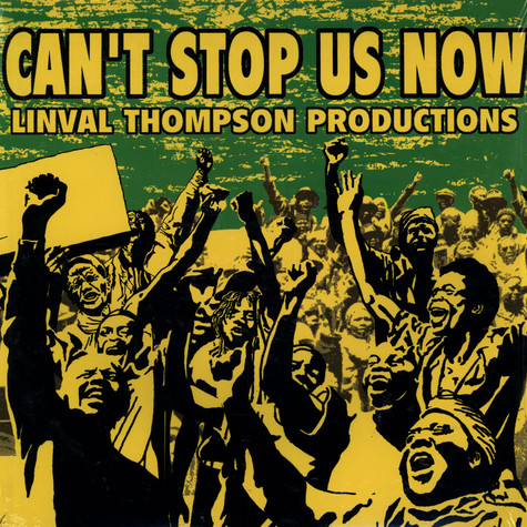 V.A. - Can't Stop Us Now: Linval Thompson Productions