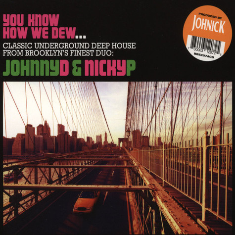 Johnny D & Nicky P - You Know How We Dew