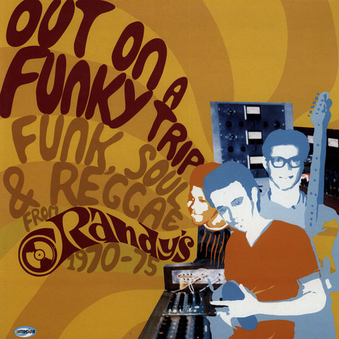 V.A. - Out On A Funky Trip: Funk, Soul & Reggae From Randy's 1970-75