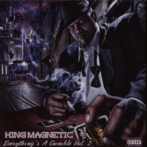 King Magnetic - Everything's A Gamble 2