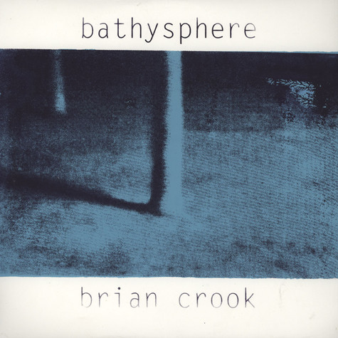 Brian Crook - Bathysphere
