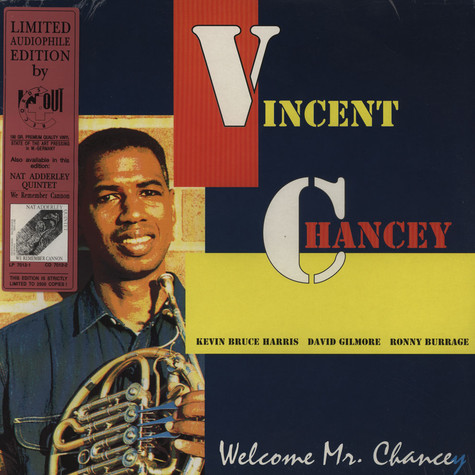 Vincent Chancey - Welcome Mr Chancey